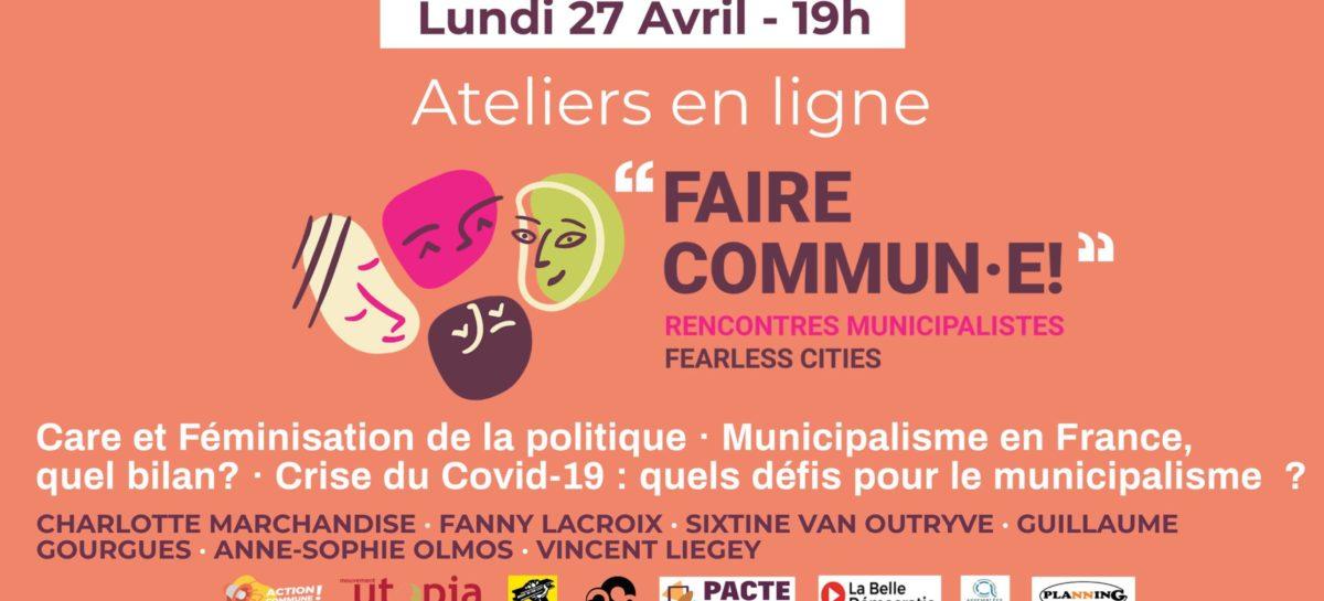 Lundis en commun #4 Spécial – Faire commun.e – Fearless Cities, lundi 27 avril 2020